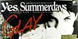 Yes,Summerdays
