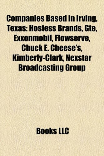 companies-based-in-irving-texas-hostess-brands-gte-exxonmobil-flowserve-kimberly-clark-chuck-e-chees