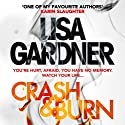 Crash & Burn (       UNABRIDGED) by Lisa Gardner Narrated by Jennifer Woodward