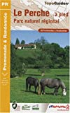 echange, troc FFRandonnée - Le Perche à pied : 30 promenades & randonnées