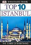 DK Eyewitness Top 10 Travel Guide Istanbul: Istanbul