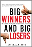 img - for Big Winners and Big Losers: The 4 Secrets of Long-Term Business Success and Failure book / textbook / text book