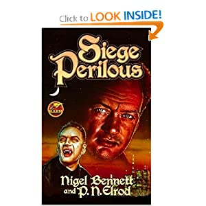 Siege Perilous by Nigel Bennett and P.N. Elrod