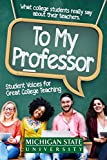 img - for To My Professor: Student Voices for Great College Teaching book / textbook / text book
