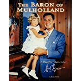 The Baron of Mulholland: A Daughter Remembers Errol Flynn ~ Rory Flynn