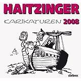 "Haitzinger Karikaturen 2008von ""Horst Haitzinger"""