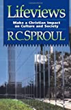 Lifeviews (0800753577) by Sproul, R. C.