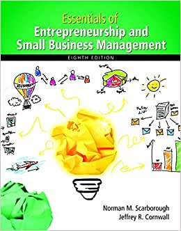 Essentials Of Entrepreneurship And Small Business Management (8th Edition) (Newest Edition)
