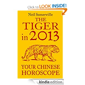 The Tiger in 2013br /Your Chinese Horoscope