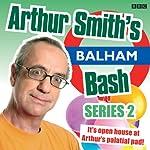 Arthur Smith's Balham Bash: Complete Series 2 | Arthur Smith