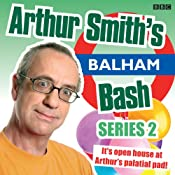 Arthur Smith's Balham Bash: Complete Series 2 | [Arthur Smith]