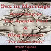 Sex in Marriage | [Byron Goines]