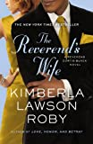 The Reverend's Wife (A Reverend Curtis Black Novel) (0446572489) by Roby, Kimberla Lawson