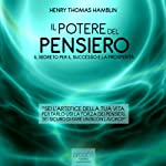 Il potere del pensiero [The Power of Thought] | Henry Thomas Hamblin
