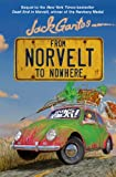 From Norvelt to Nowhere (0374379947) by Gantos, Jack