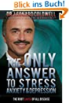 The Only Answer to Stress, Anxiety an...