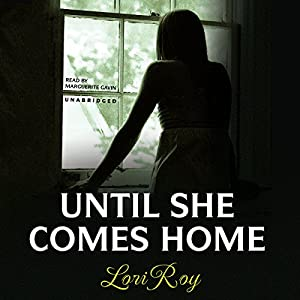 Until She Comes Home | [Lori Roy]