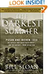 The Darkest Summer: Pusan and Inchon...