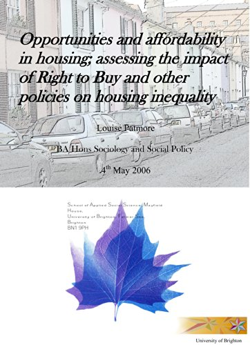 Opportunities and affordability in housing;: Assessing the impact of Right to Buy and other policies on housing inequality PDF
