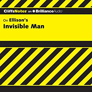 Invisible Man: CliffsNotes | [Durthy A. Washington]