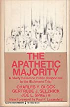 The apathetic majority; a study based on…