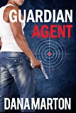 Guardian Agent (Agents Under Fire Book 1)