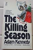 The Killing Season (0671812300) by Adam Kennedy