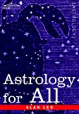 Astrology for All by Alan Leo