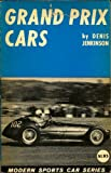 img - for Grand prix cars (Modern sports car series) book / textbook / text book