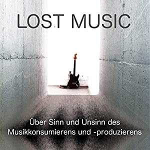 LOST MUSIC Hörbuch