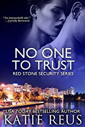 No One to Trust (Red Stone Security Series Book 1) (English Edition)