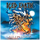 "Alive in Athens-Ltdvon ""Iced Earth"""