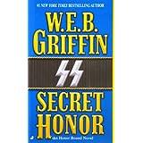 Secret Honor (Honor Bound) ~ W. E. B. Griffin