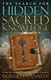 img - for The Search for Hidden Sacred Knowledge book / textbook / text book