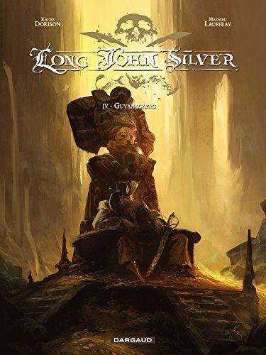 long-john-silver-tome-4-guyanacapac-french-edition