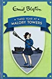 Enid Blyton Third Year at Malory Towers (Enid Blyton's Malory Towers)