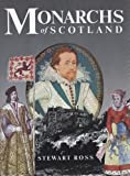 Monarchs of Scotland (0948403381) by Ross, Stewart