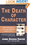 Death Of Character: Moral Education I...