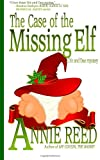 The Case of the Missing Elf (Diz and Dee Mysteries)