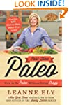 Part-Time Paleo: How to Go Paleo With...