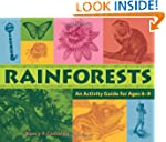 Rainforests: An Activity Guide for Ag...