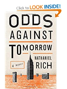 Odds Against Tomorrow - Nathaniel Rich
