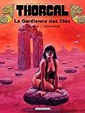 Thorgal, tome 17: La gardienne des clés (French Edition) (2803609320) by Grzegorz Rosinski