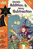 Adorable Addition and Stinky Subtraction: Ages 5-6 (Basic Skills)