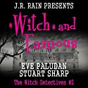 Witch and Famous: The Witch Detectives, Book 2 (       UNABRIDGED) by Eve Paludan, Stuart Sharp Narrated by Francesca Townes