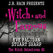 Witch and Famous: The Witch Detectives, Book 2 | [Eve Paludan, Stuart Sharp]