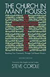 img - for The Church in Many Houses: Reaching Your Community through Cell-Based Ministry by Dr. Steve Cordle (2014-04-04) book / textbook / text book