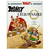Asterix Legionnaire (French edition of Asterix the Legionary) (0685234320) by Rene Goscinny