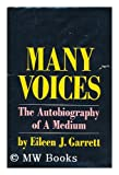 img - for Many Voices: Autobiography of a Medium book / textbook / text book
