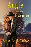 img - for Angie and the Farmer: A Historic Western Time Travel Romance (An Oregon Trail Time Travel Romance) (Volume 4) book / textbook / text book
